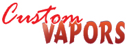 Custom Vapors, Inc. :: Your online source for custom vapors